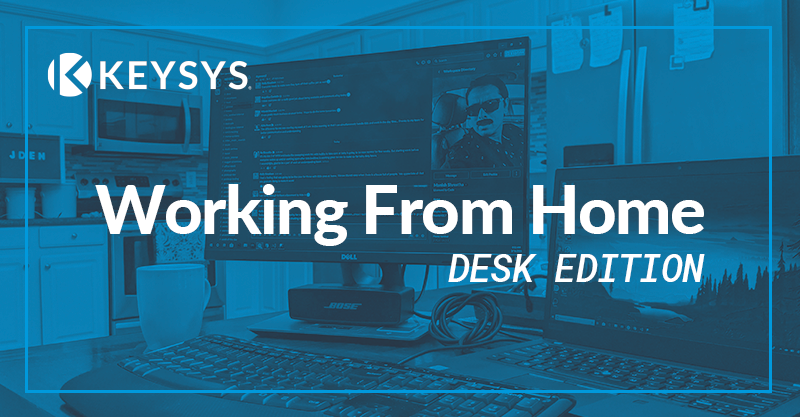 Working From Home : Desktop Edition