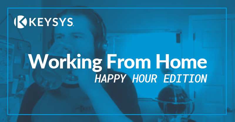 Working From Home: Happy Hour